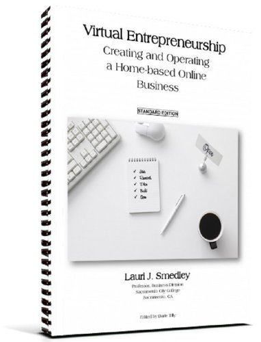 9780983207177: Virtual Entrepreneurship: Creating and Operating a Home-based Online Business, 2nd Ed. (STANDARD EDITION)