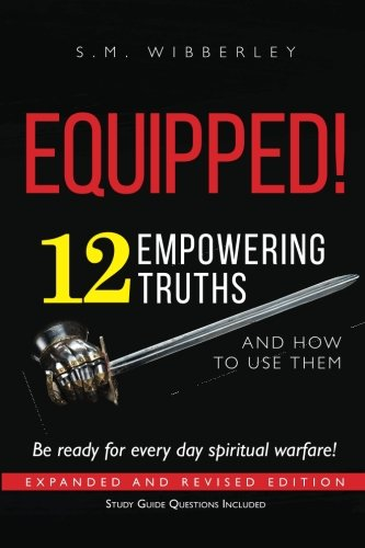 9780983207726: Equipped Ready for Everyday Spiritual Warfare, 2nd Edition