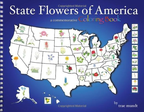 9780983208907: State Flowers of America- A Commemorative Coloring Book
