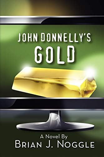 9780983212300: John Donnelly's Gold