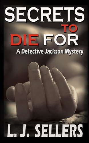 9780983213826: Secrets to Die For: A Detective Jackson Mystery