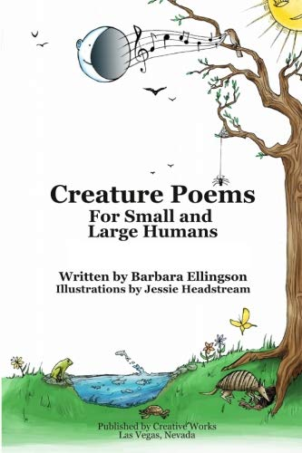 9780983214625: Creature Poems for Small and Large Humans