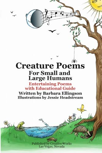9780983214649: Creature Poems for Small and Large Humans: Entertaining Poems with Educational Guide