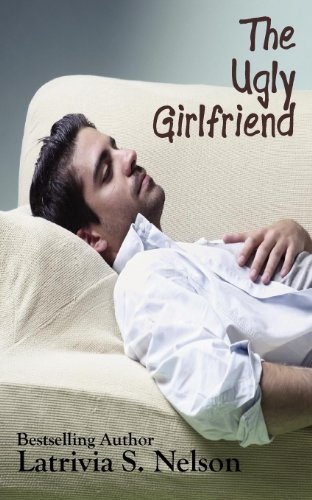 9780983218647: The Ugly Girlfriend