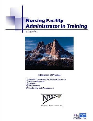 9780983219415: Nursing Facility Administrator in Training Program Manual