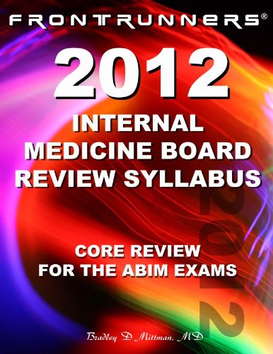 9780983221333: Internal Medicine Board Review Syllabus 2012: Core Review for the ABIM Certification & Recertification Exams
