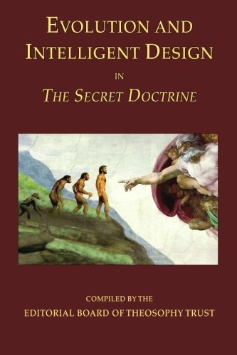 9780983222026: Evolution and Intelligent Design in The Secret Doctrine