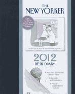 New Yorker Desk Diary: 2012 Engagement Calendar: The New Yorker Magazine