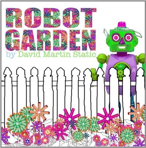 9780983223405: Robot Garden