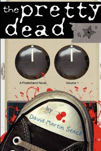 9780983223474: The Pretty Dead (Posterband Novel)
