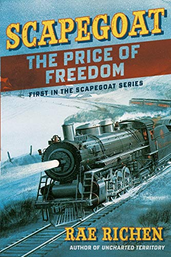 9780983224235: Scapegoat: The Price of Freedom: Book One (Volume 1)