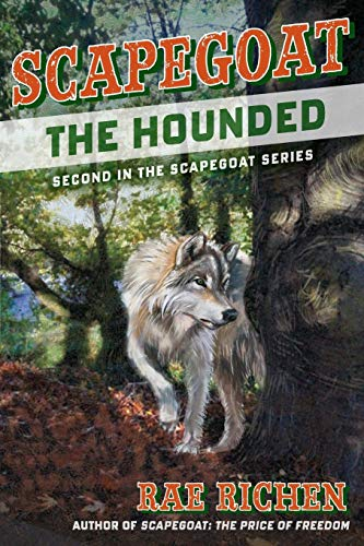 9780983224259: Scapegoat: The Hounded