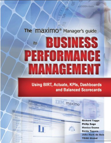 9780983225805: The MAXIMO Manager's Guide to Business Performance Management
