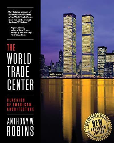 9780983227502: The World Trade Center (Classics of American Architecture)