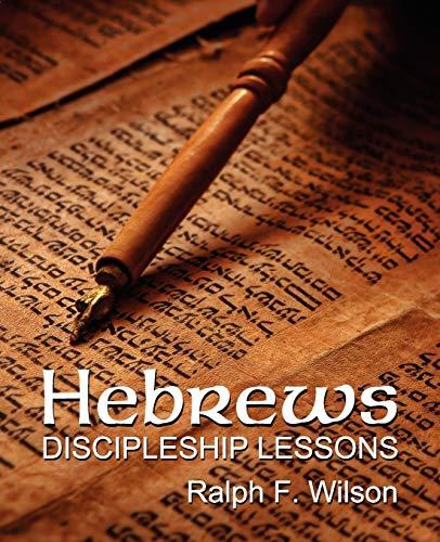 9780983231042: Hebrews: Discipleship Lessons
