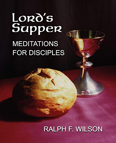 9780983231073: Lord's Supper: Meditations for Disciples on the Eucharist or Communion