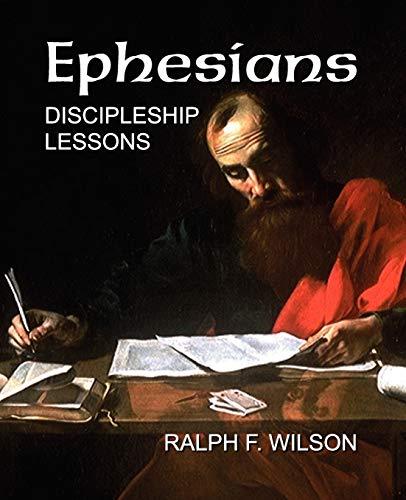 9780983231080: Ephesians: Discipleship Lessons