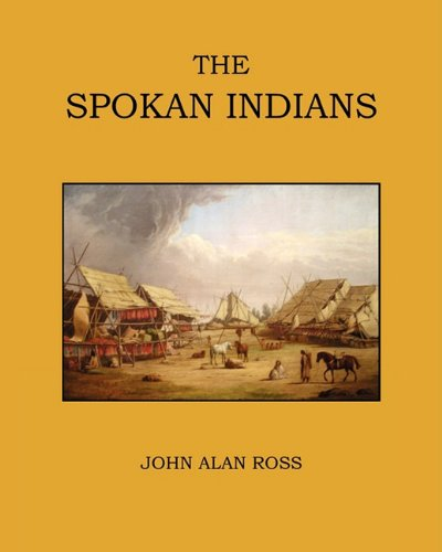 The Spokan Indians: John Alan Ross