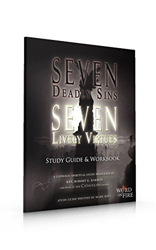 9780983233411: Seven Deadly Sins Seven Lively Virtues