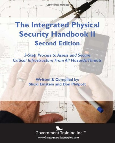 9780983236108: The Integrated Physical Security Handbook II (2nd edition)