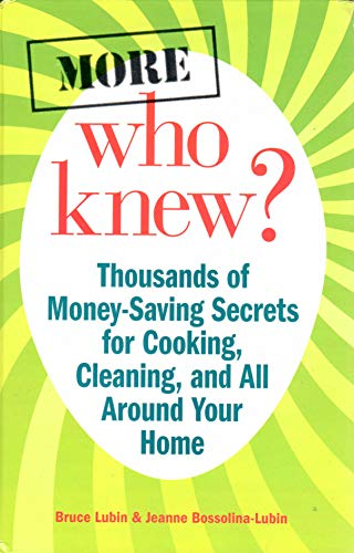 9780983237655: More Who Knew? - Thousands of Money-Saving Secrets for Cooking,m Cleaning, and All Around Your Home