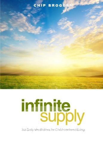 9780983238706: Infinite Supply: 366 Daily Meditations for Christ-Centered Living