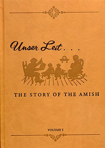 Unser Leit - The Story of the: LeRoy Beachy