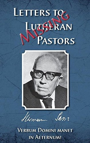 Missing Letters to Lutheran Pastors, Hermann Sasse: Lutheran News Inc