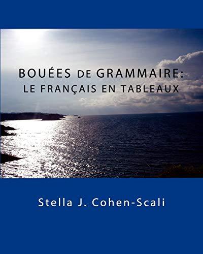 9780983245155: Bou Es de Grammaire: Le Fran Ais En Tableaux (Romanian Edition)