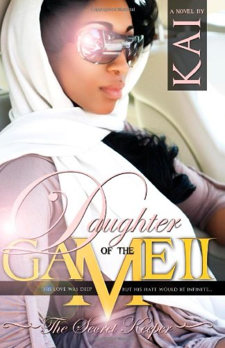 9780983247302: Daughter of the Game 2 (5 Star Publications Presents) (The Daughter of the Game Series) (Volume 2)