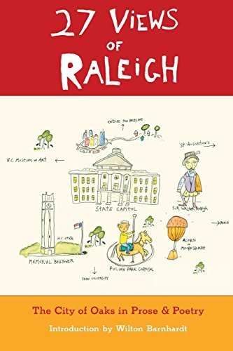 27 Views of Raleigh: The City of: Wilton Barnhardt