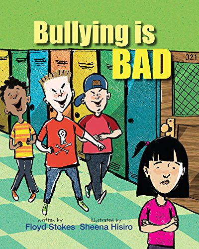 9780983249016: Bullying Is Bad
