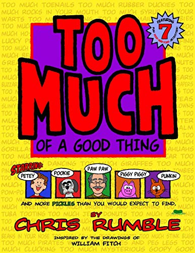 9780983249108: TOO MUCH of a Good Thing (Volume 1)