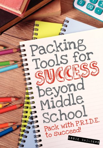9780983251446: Packing Tools for Success Beyond Middle School