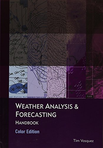 9780983253389: Weather Analysis & Forecasting, Color Edition
