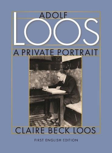 9780983254003: Adolf Loos A Private Portrait