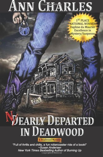 9780983256816: Nearly Departed in Deadwood: Deadwood Mystery Series: Volume 1