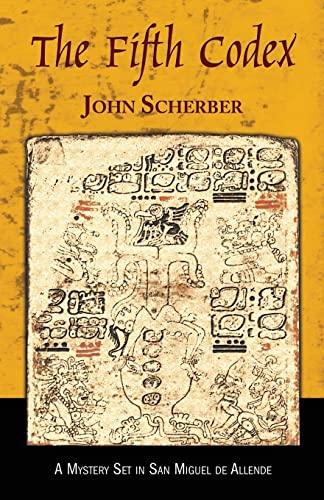 The Fifth Codex [Paperback] [May 14, 2012] Scherber, John E: Scherber, John E