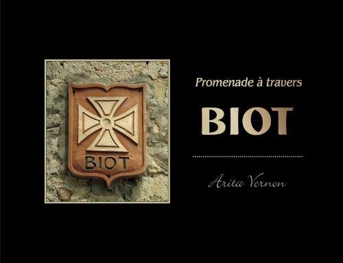 Promenade à Travers Biot (English and French Edition): Vernon, Arita