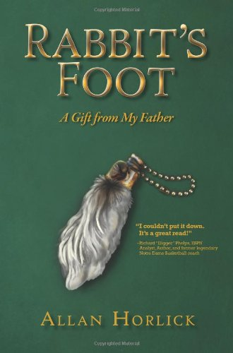 9780983260301: Rabbit's Foot, A Gift From My Father