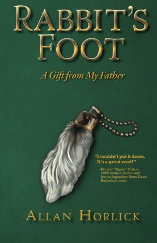 9780983260318: Rabbit's Foot: A Gift from My Father