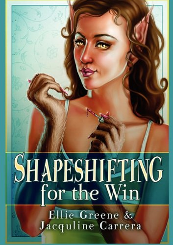 9780983262442: Shapeshifting for the Win