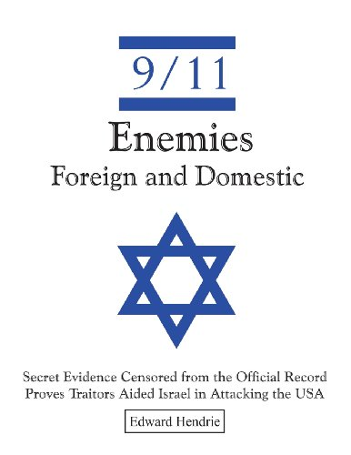 9780983262732: 9/11-Enemies Foreign and Domestic