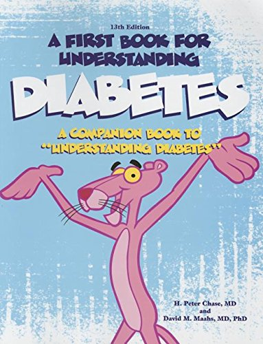 9780983265047: A First Book for Understanding Diabetes: Companion to the 12th Edition of