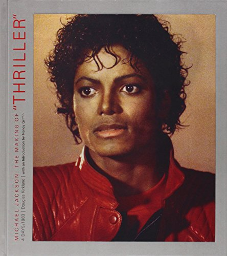 9780983270225: Michael Jackson: The Making of Thriller