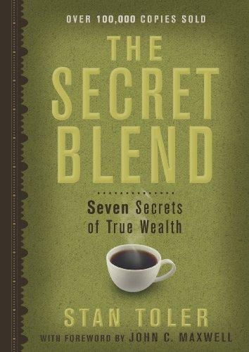 9780983272953: The Secret Blend: Seven Secrets of True Wealth