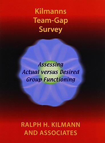 Kilmanns Team-Gap Survey: Kilmann, Ralph H.
