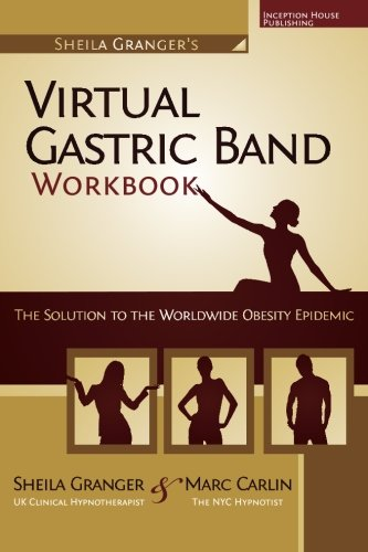 9780983278504: Sheila Granger's Virtual Gastric Band Workbook: The Solution To The Worldwide Obesity Epidemic
