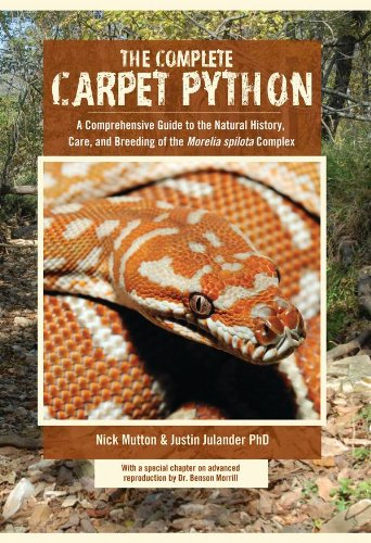 Complete Carpet Python, A Comprehensive Guide to: Nick Mutton; PhD