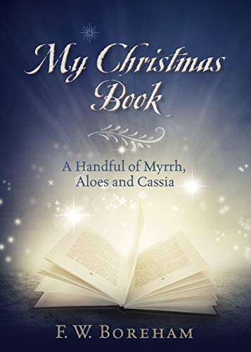 My Christmas Book (Paperback): F W Boreham